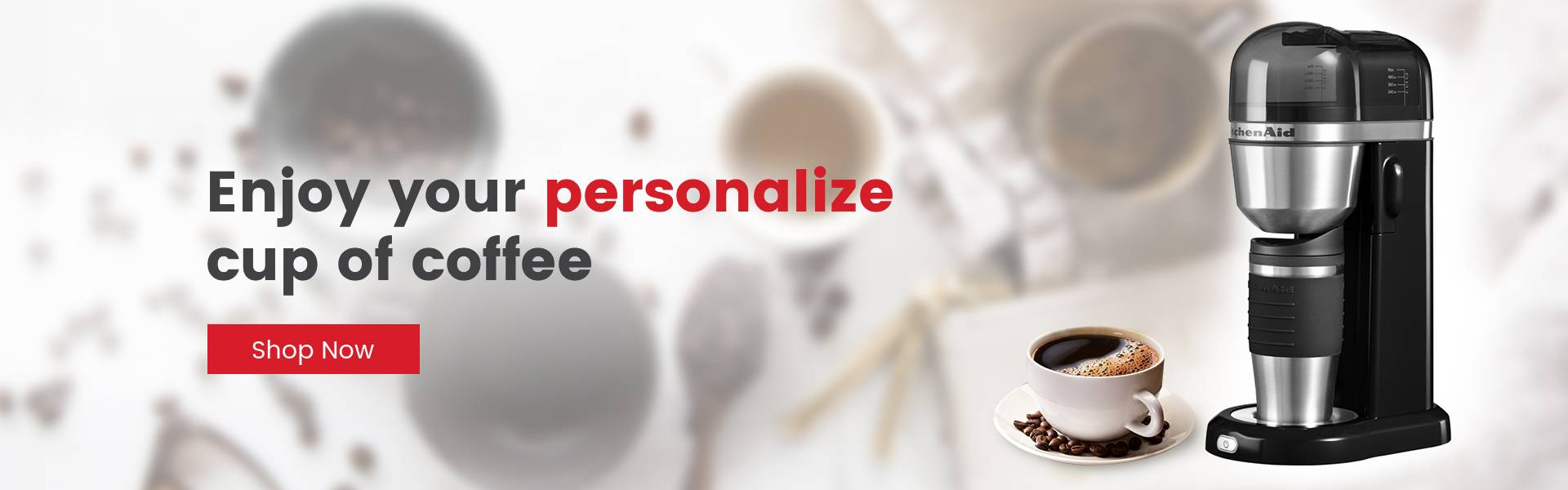 Enjoy your personalize cup of coffee